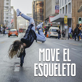 Move el esqueleto by Various Artists