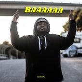 Baaaaaa (Taken from Bass + Funk & Soul) by DJ Earl