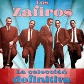 La Colección Definitiva (Remastered) by Los Zafiros