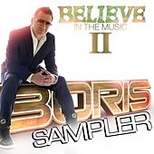 Believe In The Music II - Sampler by Various Artists