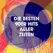 Die Besten 90ER Hits Aller Zeiten by 90er Tanzparty, Erfahrung der 90er Tanzmusik, 90s Kid