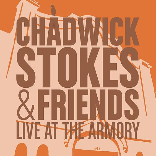 Live at the Armory by Chadwick Stokes