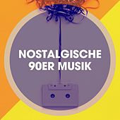 Nostalgische 90ER Musik by CDM Project, 2 Steps Up, Regina Avenue, Six Pack 5, Graham Blvd, Lady Diva, Countdown Singers, Main Station, East End Brothers, The Blue Rubatos, Color Boost, Blinding Lights, 2Glory, Lighthouse Spirit, Down4Pop, The Riverfront Studio Orchestra, MoodBlast