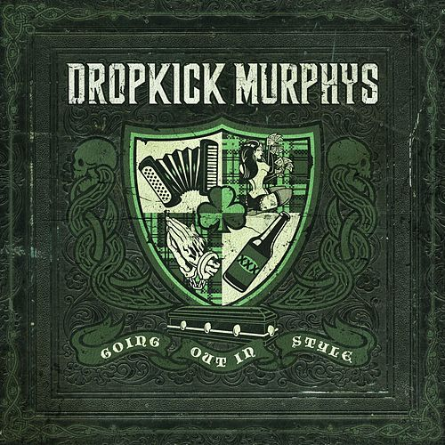 Going Out In Style - Live at Fenway Edition by Dropkick Murphys