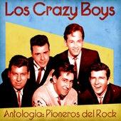 Antologia: Pioneros del Rock (Remastered) de Los Crazy Boys
