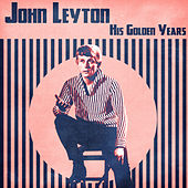 His Golden Years (Remastered) by John Leyton