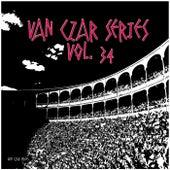Van Czar Series, Vol. 34 by Various Artists