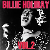 The Best of Billie Holiday, Vol. 2 by Billie Holiday