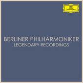 Berliner Philharmoniker Legendary Recordings by Berliner Philharmoniker