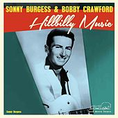 Hillbilly Music by Sonny Burgess