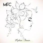 Mother Flower von Mother Flower Collective