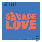 Savage Love (Laxed - Siren Beat) [BTS Remix] von Jawsh 685