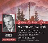 J.S. Bach: St. Matthew Passion, BWV 244 & Christ lag in Todes Banden, BWV 4 von Günther Ramin