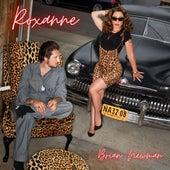 Roxanne by Brian Newman
