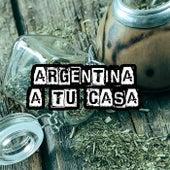 Argentina a tu casa de Various Artists