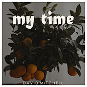 My Time von David Mitchell