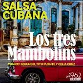Los Tres Mambolins (Salsa Cubana de Compay Segundo, Tito Puente y Celia Cruz) de Compay Segundo