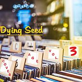 Cover Age Vol. 3 by Dying Seed