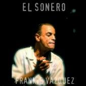 El Sonero by Frankie Vazquez