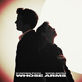 Whose Arms (feat. Sofia Reyes) by Stephen Puth