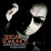 Dafür Kommt Man In Den Knast (Maxi) von Serdar Somuncu