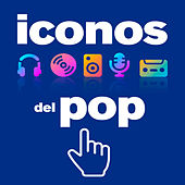 Iconos del Pop by Various Artists