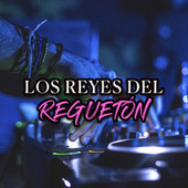 Los Reyes Del Reguetón von Various Artists