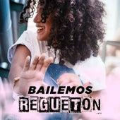 Bailemos Regueton de Various Artists