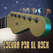Locura por el Rock de Various Artists