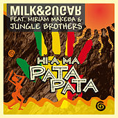 Hi-A Ma (Pata Pata) [Club Edition] de Milk & Sugar