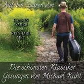 Auf den Spuren von Hannes Wader und Reinhard Mey von Michael Kühl