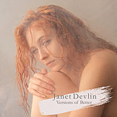 Versions of Better von Janet Devlin