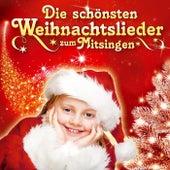 Die schönsten Weihnachtslieder zum Mitsingen von Die Sternenkinder