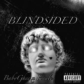 BlindSided by BabyGhee
