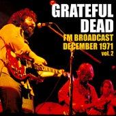 Grateful Dead FM Broadcast December 1971 vol. 2 von Grateful Dead
