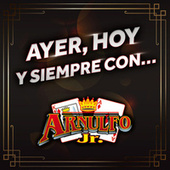 Ayer, Hoy Y Siempre Con... Arnulfo Jr. Rey y As von Arnulfo Jr. Rey Y As