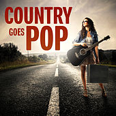 Country Goes Pop de Various Artists