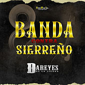 Banda Contra Sierreno by Dareyes De La Sierra
