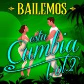 #Bailemos Esta Cumbia Vol  2 de Various Artists