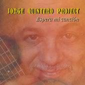 Espera mi canción by Jorge Quintero Project