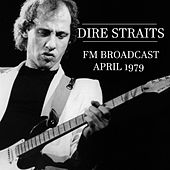 Dire Straits FM Broadcast April 1979 by Dire Straits