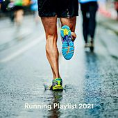 Running Playlist 2021 by Various Artists