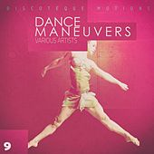 Dance Maneuvers - Act 9 by Various Artists