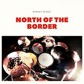 North of the Border de Barney Kessel