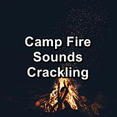 Camp Fire Sounds Crackling von Yogamaster
