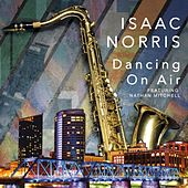 Dancing on Air (feat. Nathan Mitchell) von Isaac Norris