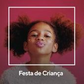 Festa de Criança by Various Artists