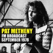 Pat Metheny FM Broadcast September 1978 by Pat Metheny