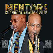 Mentors von Chip Shelton Peacetime Ensemble