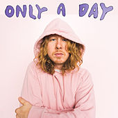 Only a Day by Ben Kweller